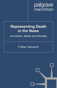 Representing Death in the News