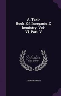 A_text-Book_of_inorganic_chemistry_vol-Vi_part_v