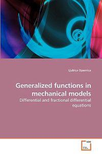 Generalized Functions in Mechanical Models