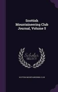Scottish Mountaineering Club Journal, Volume 5