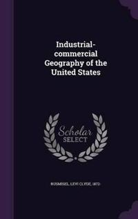 Industrial-Commercial Geography of the United States
