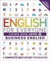 English for everyone business english course book level 2 - a complete self