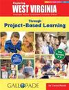 Exploring West Virginia Through Project-Based Learning: Geography, History, Government, Economics & More