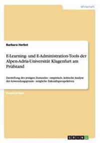 E-Learning- Und E-Administration-Tools Der Alpen-Adria-Universitat Klagenfurt Am PRuFstand