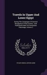 Travels in Upper and Lower Egypt