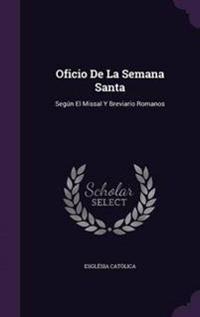 Oficio de La Semana Santa