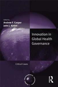 Innovation in Global Health Governance