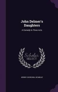 John Delmer's Daughters