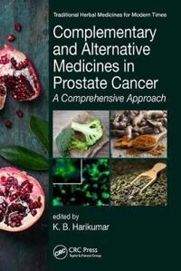 Complementary and Alternative Medicines in Prostate Cancer: A Comprehensive Approach