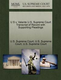 U S V. Valante U.S. Supreme Court Transcript of Record with Supporting Pleadings