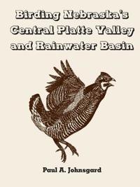 Birding Nebraska's Central Platte Valley and Rainwater Basin