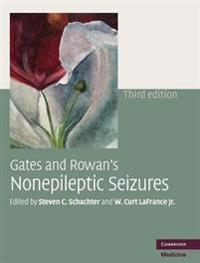 Gates and Rowan's Nonepileptic Seizures