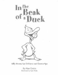 In the Beak of a Duck: Silly Poems for Children and Grown-Ups