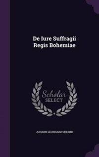 de Iure Suffragii Regis Bohemiae