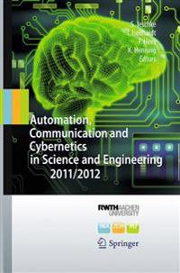 Automation, Communication and Cybernetics in Science and Engineering