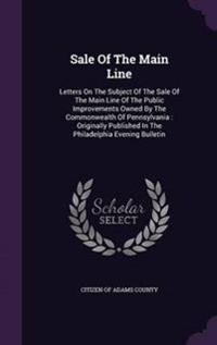 Sale of the Main Line