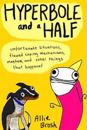 Hyperbole and a half - unfortunate situations, flawed coping mechanisms, ma