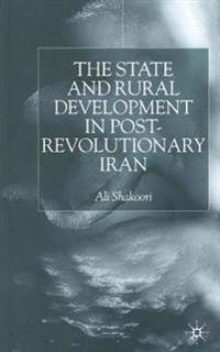 State and Rural Development in the Post-revolutionary Iran
