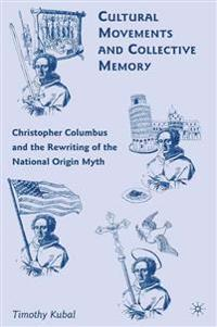 Cultural Movements and Collective Memory