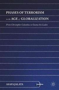 Phases of Terrorism in the Age of Globalization