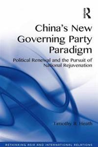 China's New Governing Party Paradigm