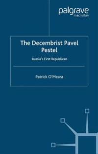 The Decembrist Pavel Pestel