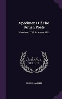 Specimens of the British Poets