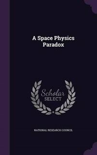 A Space Physics Paradox
