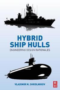 Hybrid Ship Hulls