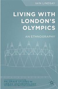 Living with London's Olympics