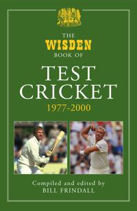 The Wisden Book of Test Cricket, 1977-2000