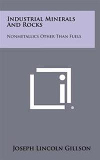 Industrial Minerals and Rocks: Nonmetallics Other Than Fuels