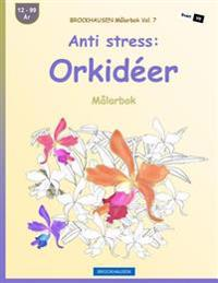 Brockhausen Malarbok Vol. 7 - Anti Stress: Orkideer: Malarbok
