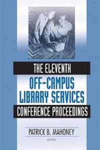 Eleventh Off-Campus Library Services Conference Proceedings