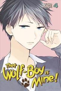 That Wolf-boy Is Mine! 4