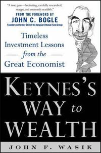 Keynes's Way to Wealth