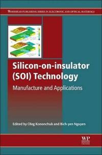 Silicon-On-Insulator (SOI) Technology