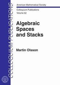 Algebraic Spaces and Stacks