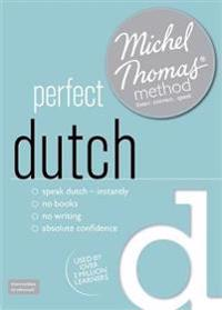 Perfect Dutch With the Michel Thomas Method