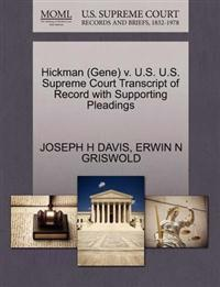 Hickman (Gene) V. U.S. U.S. Supreme Court Transcript of Record with Supporting Pleadings