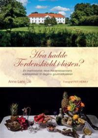 Hva hadde Tordenskiold i lasten?; en mathistorisk reise fra renessansens adelskjøkken til dagens gourmetkjøkk - Anne Lene Lie | Inprintwriters.org