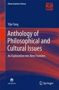 Anthology of Philosophical and Cultural Issues