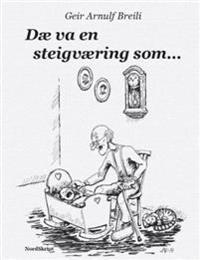 Dæ va en steigværing som - - Geir Arnulf Breili pdf epub