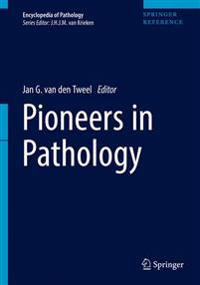 Pioneers in Pathology