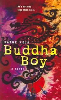 Buddha Boy - Kathe Koja - pocket (9780142402092)     Bokhandel