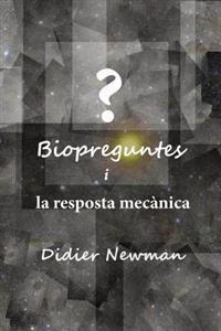 Biopreguntes I La Resposta Mecànica