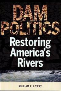 Dam Politics