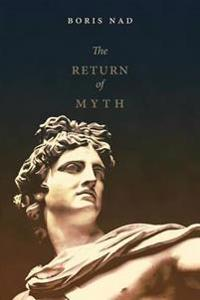 The Return of Myth