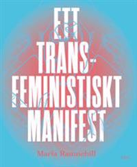 Ett transfeministiskt manifest