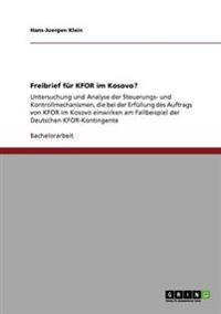 Freibrief Fur Kfor Im Kosovo?